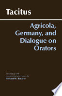 Agricola  Germany  and Dialogue on Orators