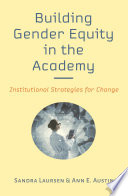 Building Gender Equity in the Academy Book