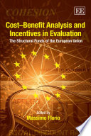 Cost Benefit Analysis And Incentives In Evaluation