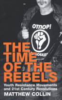 The time of the rebels