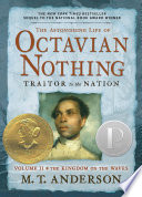 The Astonishing Life of Octavian Nothing, Traitor to the Nation, Volume II Book Cover