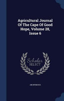 Agricultural Journal Of The Cape Of Good Hope Volume 28