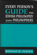 Every Person s Guide to Jewish Philosophy and Philosophers