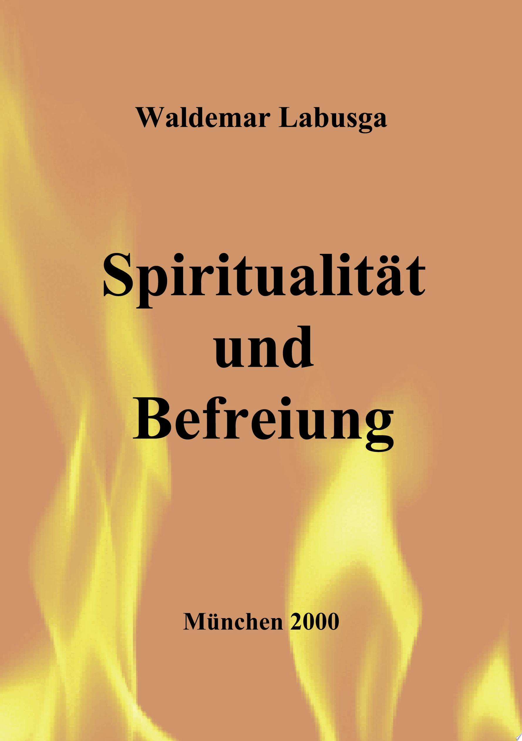 Spiritualit  t und Befreiung