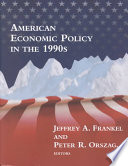 """""""American Economic Policy in the 1990s"""" by Jeffrey A. Frankel, Peter R. Orszag"""