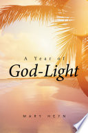 A Year Of God Light