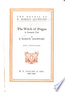 The Novels of F  Marion Crawford  The witch of Prague