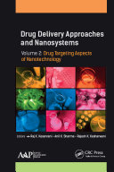Drug Delivery Approaches and Nanosystems  Volume 2