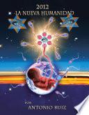 2012 La Nueva Humanidad