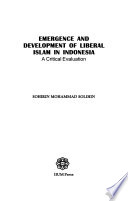 Emergence and Development of Liberal Islam in Indonesia