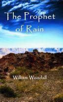 The Prophet of Rain