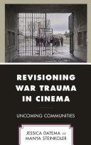 Revisioning War Trauma in Cinema
