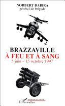 Brazzaville à feu et à sang