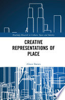 Creative Representations of Place