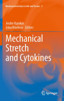 Mechanical Stretch and Cytokines