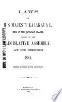Laws of His Majesty Kalakaua, King of the Hawaiian Islands
