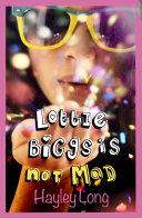 Lottie Biggs is (Not) Mad Pdf/ePub eBook