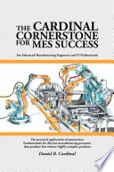 The Cardinal Cornerstone for MES Success