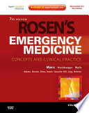 """Rosen's Emergency Medicine Concepts and Clinical Practice, 2-Volume Set,Expert Consult Premium Edition Enhanced Online Features and Print,7: Rosen's Emergency Medicine Concepts and Clinical Practice, 2-Volume Set"" by John A. Marx, Robert S. Hockberger, Ron M. Walls, James Adams"