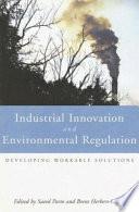 Industrial Innovation And Environmental Regulation Book PDF