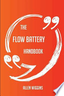 The Flow Battery Handbook - Everything You Need to Know about Flow Battery
