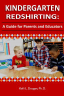 Kindergarten Redshirting  A Guide for Parents and Educators