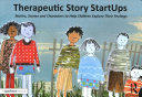 Therapeutic Story Startups