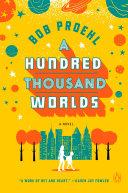 A Hundred Thousand Worlds Pdf/ePub eBook