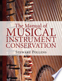 The Manual of Musical Instrument Conservation