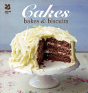 Cakes, Bakes and Biscuits
