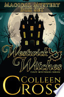 Westwick Witches Magical Mystery A Supernatural Mysteries Box Set