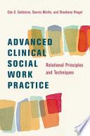 Advanced Clinical Social Work Practice