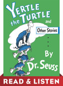Yertle the Turtle and Other Stories: Read & Listen Edition Pdf/ePub eBook