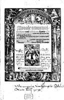 Morale reductorium super tota[m] Bibliam: fratris Petri Berthorij Pictauiensis ordinis diui Benedicti: diuinaru[m] literaru[m] studiosissimi ...