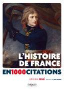 L'histoire de France en 1000 citations