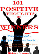 101 POSITIVE THOUGHTS OF WINNERS
