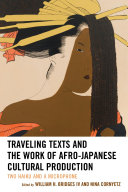 Traveling Texts and the Work of Afro-Japanese Cultural Production Pdf/ePub eBook