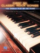 First 50 Classic Rock Songs You Should Play on Piano Pdf/ePub eBook