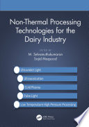 Non Thermal Processing Technologies for the Dairy Industry