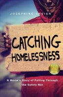 Pdf Catching Homelessness
