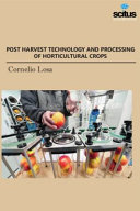 Postharvest Technology and Processing of Horticultural Crops