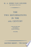 Read Online The Two Reformations in the 16th Century For Free