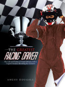 The Greatest Racing Driver Book