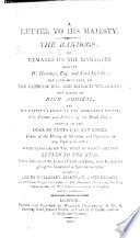 A Letter to His Majesty [George III.]. The Bandogs; or, Remarks on the Managers against W. Hastings and Lord Melville [i.e. C. J. Fox and S. Whitbread]; the late Ministers on the Catholic Bill and Marquis Wellesley; the office of High Admiral and his Majesty's right to the Admiralty Droits; the income and services of the Royal Dukes; sketch of the Duke of Kent's life and losses; causes of the Mutiny at Gibraltar, and opposition to any inquiry thereon; with Remarks on the Duke of Kent's secret Letter to the King, etc. [By an Englishman.]