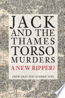 Read Online Jack and the Thames Torso Murders For Free