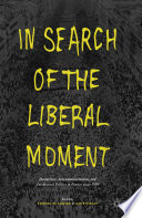 In Search Of The Liberal Moment