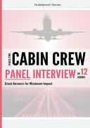 Pass the Cabin Crew Panel Interview in 12 Hours