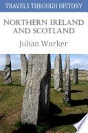 Travels Through History   Northern Ireland and Scotland