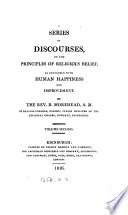 A series of discourses on the principles of religious belief as connected with human happiness and improvement