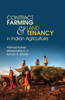 Contract Farming and Land Tenancy in Indian Agriculture